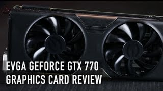 evga gtx 770 sc w acx cooler review benchmark