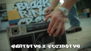 Black Ring Crew - Bratstvo I Jedinstvo (Official HD Video)