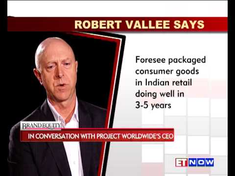 Brand Equity : In Conversation With Robert Vallee, CEO, Project Worldwide
