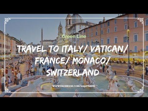 Travel to Italy/ Vatican/ France/ Monaco/ Switzerland - Green Line