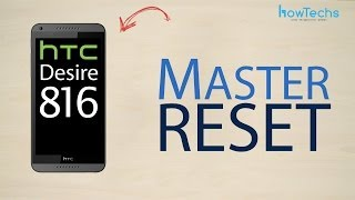 HTC Desire 816 dual sim - How to master reset