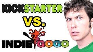 Kickstarter Vs IndieGogo?