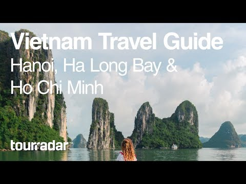 Vietnam Travel Guide: Hanoi, Ha Long Bay, Ho Chi Minh