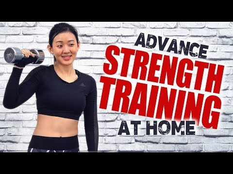 Advance Strength Training at Home | Total Body | Joanna Soh