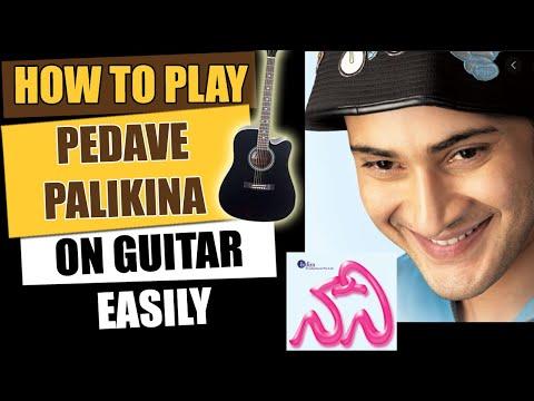 Pedave Palikina - Guitar Tutorial - Telugu Guitar Songs