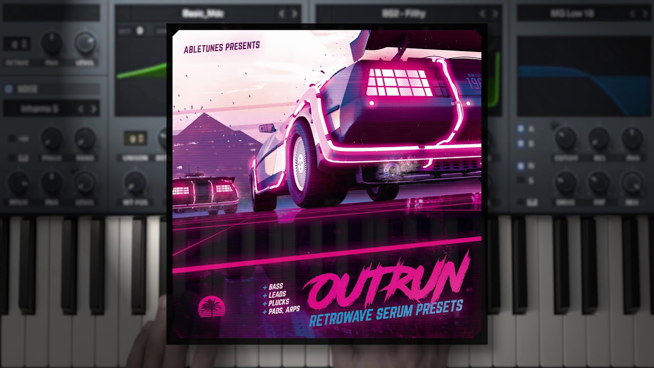 Outrun - Retrowave / Synthwave Serum Presets