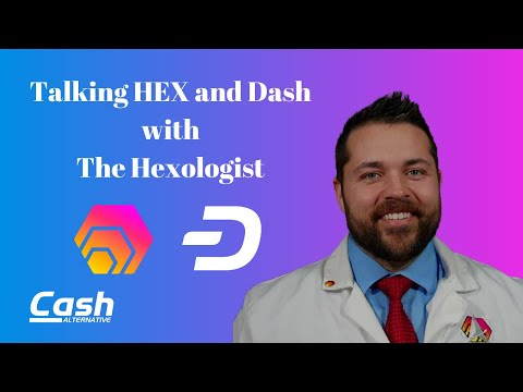 Talking HEX and Dash with The Hexologist