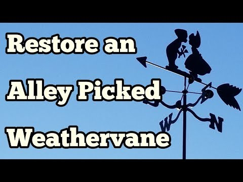 How To Restore A Rusty Metal Weathervane
