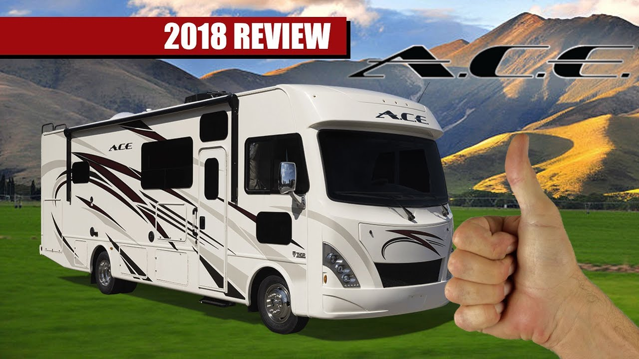 New 2018 2019 Thor Ace Motorhome Review By Rv Reviews Youtube