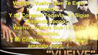 Vuelve - Jance y La Jota LETRA OFFICIAL VERSION
