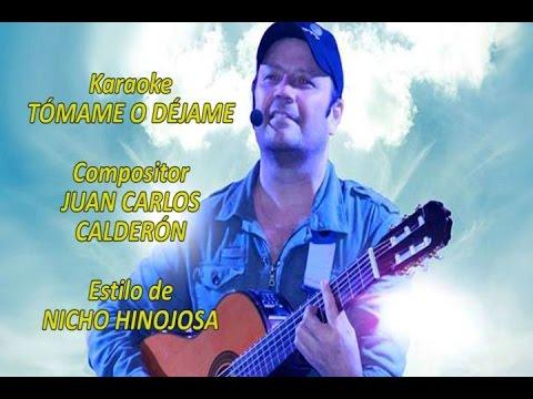 Mi Karaoke - Tómame o déjame - Nicho Hinojosa