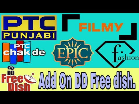Add PTC Panjabi PTC Chakde Fashion Tv And Many Channels On DD Free dish.