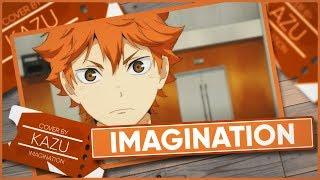 Haikyuu!! OP 「Imagination」 - Cover by Kazu [Polish Version] +19k. Subs!