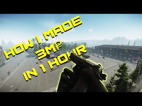 How to make 3m roubles per hour in Escape from tarkov consistantly