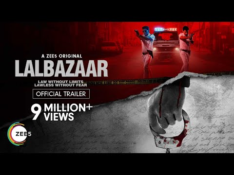 Lalbazaar   Official Trailer   Hindi   A ZEE5 Original   Streaming Now on ZEE5