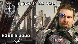STAR CITIZEN - Journal de Bord 3.4