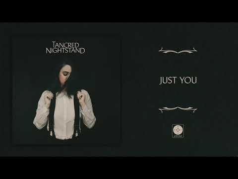 Tancred - Just You [OFFICIAL AUDIO]