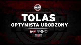 Tolas - Optymista Urodzony