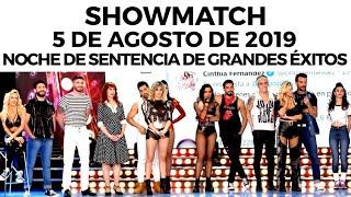 Showmatch - Programa 05/08/19 - Noche de sentencia de grandes éxitos