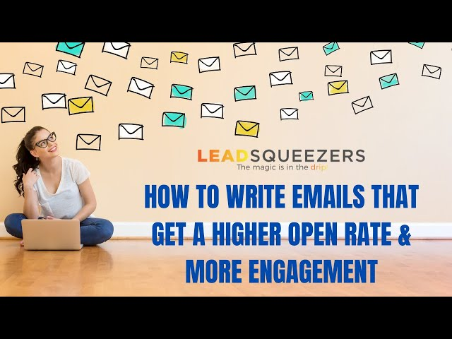 How to write emails that get a higher open rate and more engagement.