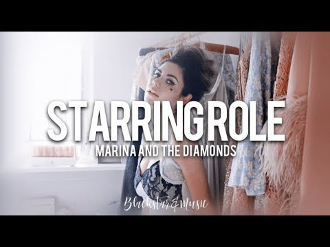 Starring Role || Marina And The Diamonds || Traducida Al Español + Lyrics