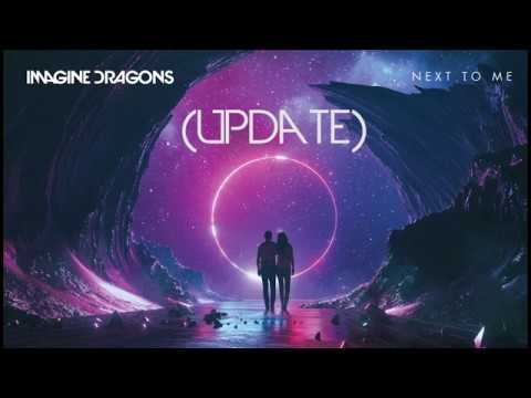 Next To Me - Imagine Dragons (Update Spotify)
