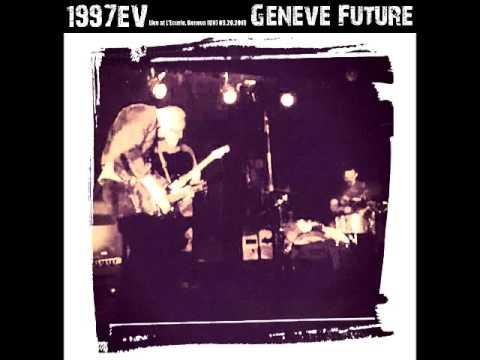 1997EV - Geneve Future (L'Ecurie, GENEVA 20 Sept. 2016)