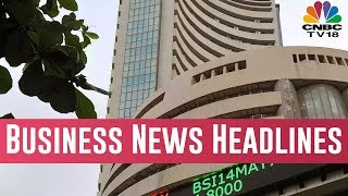 Today Top Business News Headlines | Feb 28, 2019