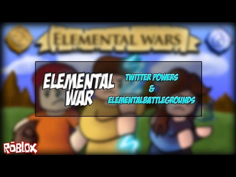 ROBLOX | New Elemental BattleGrounds & Twitter Magic | Elemental Wars