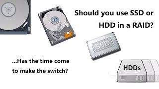 SSD vs HDD in a RAID - Is now the time to make the jump from Disks to NAND for bulk storage