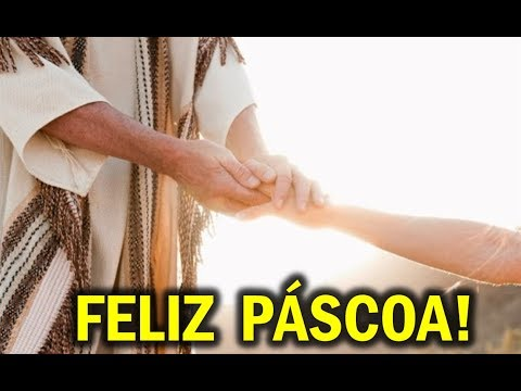 A MAIS LINDA mensagem de Páscoa Whatsapp de 2018 Feliz páscoa Whatsapp Música Jesus INÉDITA