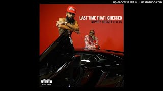 Nipsey Hussle- Last Time That I Checc'd(Ft. YG)(Instrumental)W/LYRICS IN DESCRIPTION Video