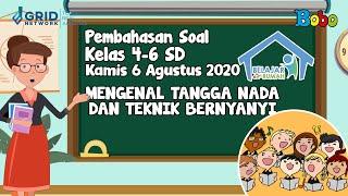 Pembahasan Soal TVRI SD Kelas 4-6 - Kamis 6 Agustus 2020 - Mengenal Tangga Nada dan Teknik Bernyanyi