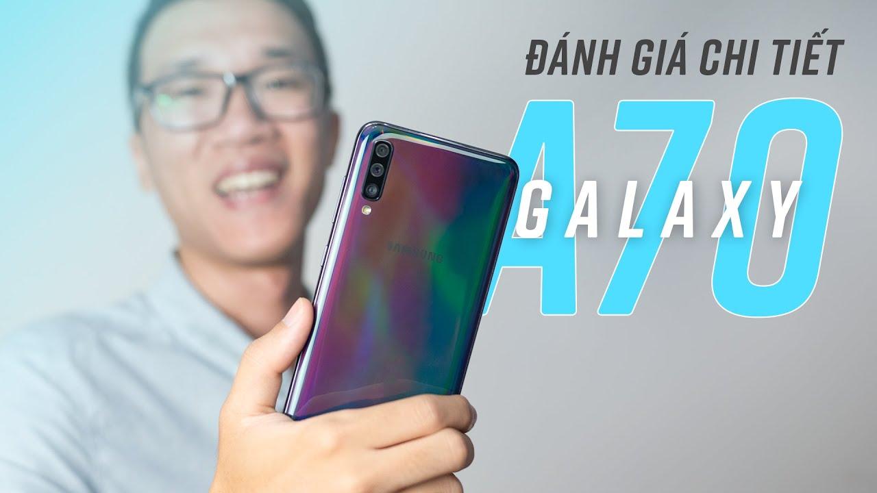 Đánh giá chi tiết Samsung Galaxy A70