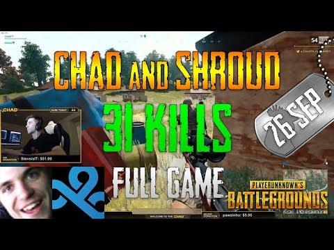 PUBG | Chad and Shroud - 31 Kills | Sep 26