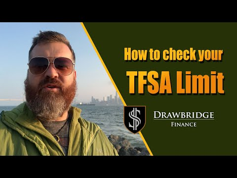 How To Check Your TFSA Contribution Limit On The CRA Website