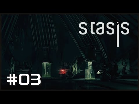 "STASIS #03 - We Find A ""Friend"""