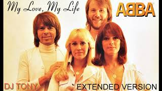 ᗅᗺᗷᗅ - My Love, My Life (Extended Version - DJ Tony)