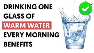 What Happens When You Drink One Glass Of Warm Water Every Morning?