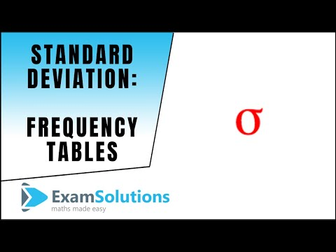Standard Deviation from frequency tables : ExamSolutions Maths Revision Tutorials