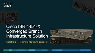 ISR 4451-X Converged Branch Infrastructure Solution