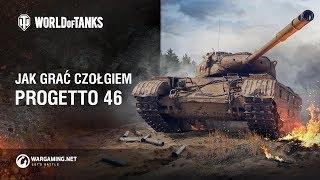 Jak grać czołgiem Progetto M35 mod 46 [World of Tanks Polska]