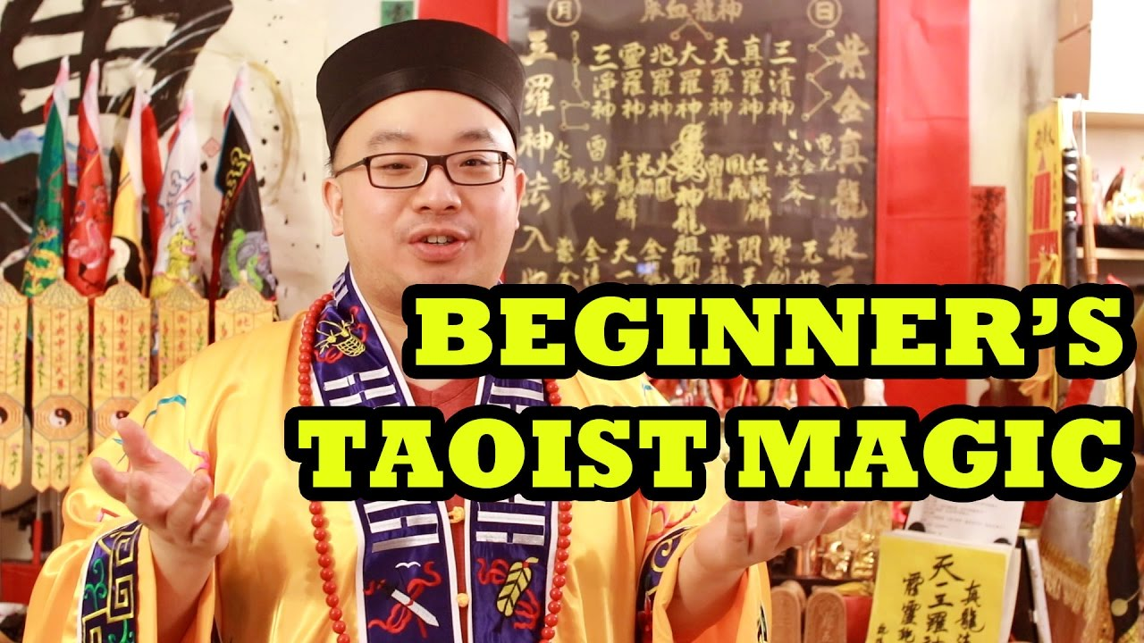 Taoist Magic for Beginners - How Practical Can it Be!