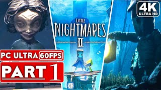 LITTLE NIGHTMARES 2 Gameplay Walkthrough Part 1 FULL DEMO [4K 60FPS PC] - No Commentary
