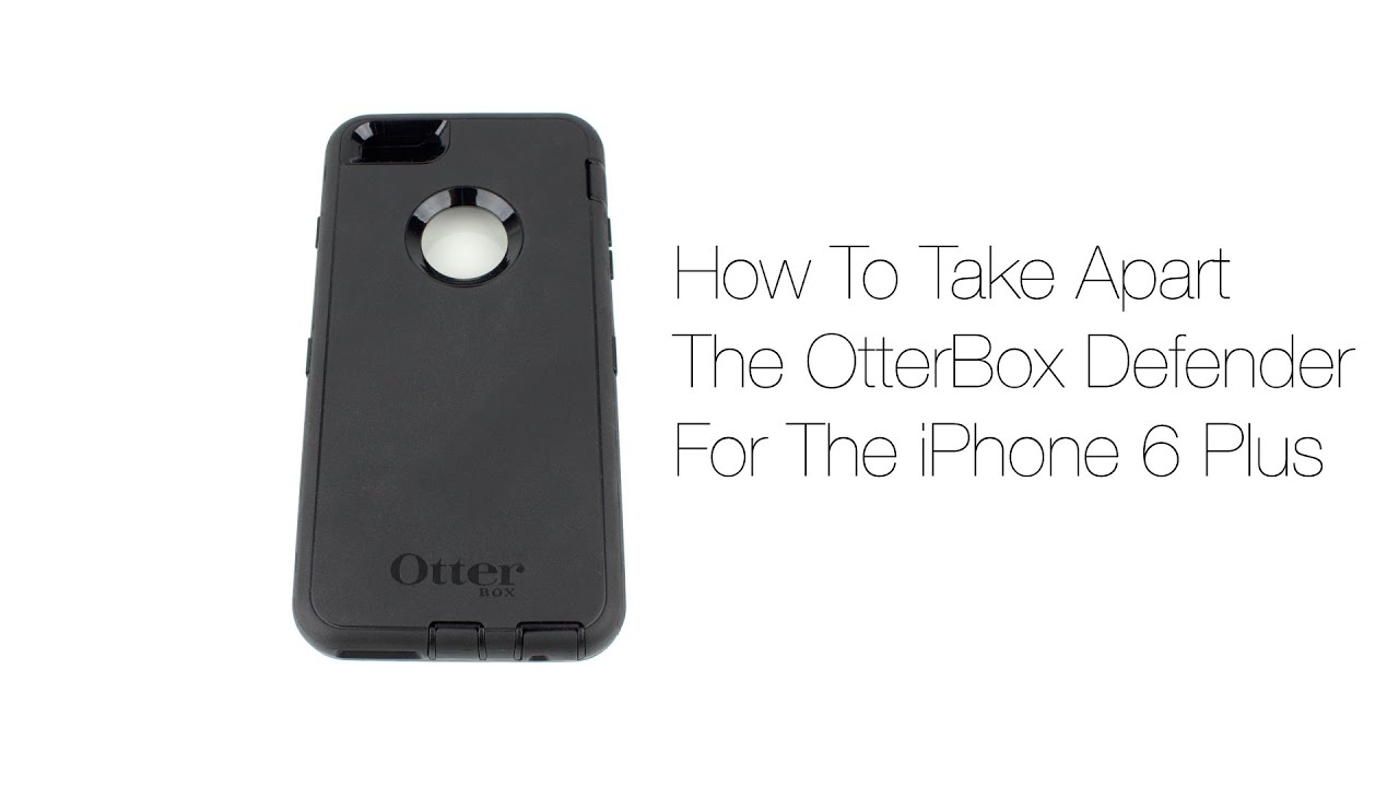 How To Take Apart & Remove The OtterBox Defender Case For The iPhone 6 Plus