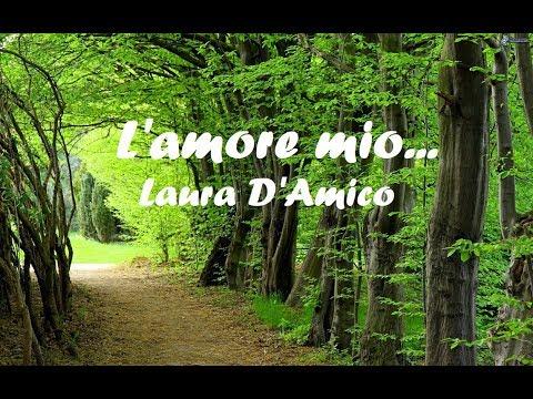 L'amore mio... Laura