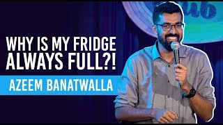 EIC  Man vs Fridge  Azeem Banatwalla Stand-Up Comedy