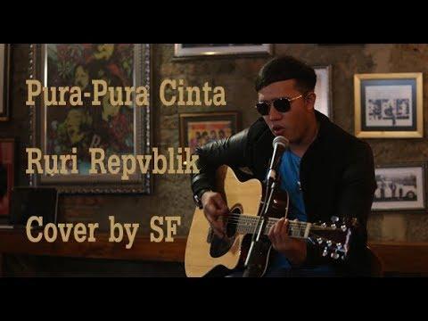 RURI REPVBLIK - PURA PURA CINTA (Cover Sandy Flearajendra)