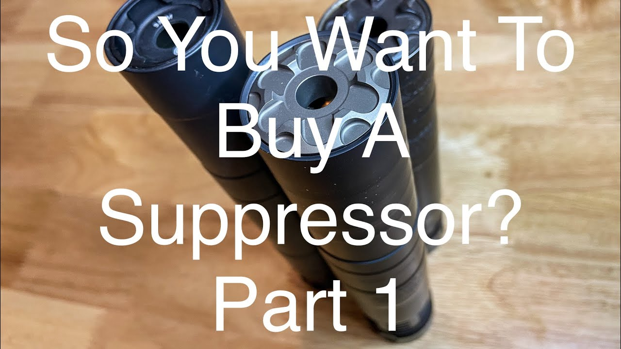 So You Want to Buy a Suppressor?...Part 1 #2AStrong #Suppressors