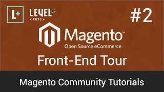 Magento Community Tutorials #2 - Front-End Tour